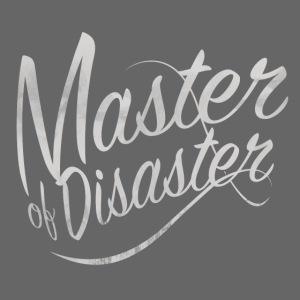 Meister der Katastrophe