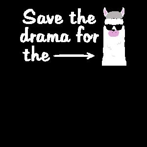 Save The Drama For The Llama