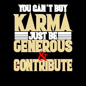 Karma kann man nicht kaufen