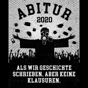 Abitur 2020 - Als wir Geschichte schrieben, ...