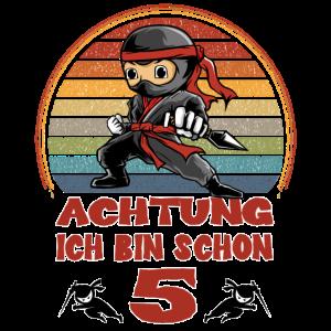Ninja 5. Geburtstag - Achtung Ich bin Fünf