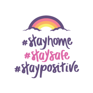 Stay Home Stay Safe Stay Positive Krise
