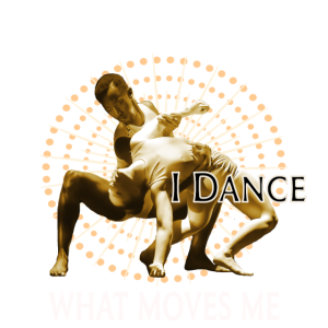 Tanz - Moving Artist - I dance what moves me
