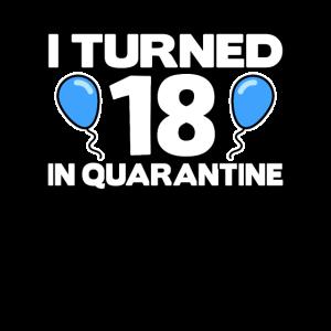 18 Geburtstag 18th 18. Corona Quarantäne Shirt