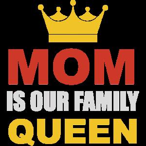 Mami ist unsere Königin