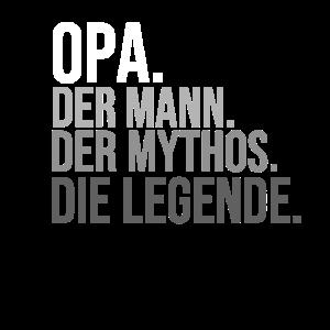 Opa Mythos Legende Vater Geburtstag Vatertag Papa
