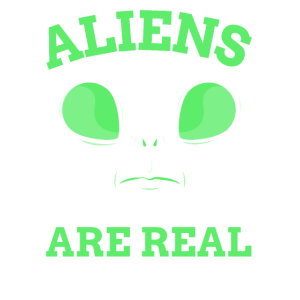 ALIENS ARE REAL