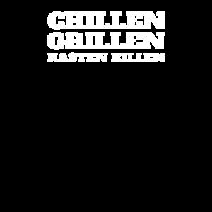 chillen grillen Kasten killen
