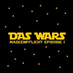 Das Wars Maskenpflicht Episode 1 Mundschutz