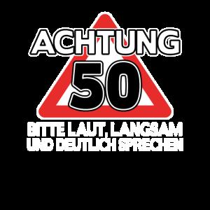Geschenk 50. Geburtstag 50 Jahre lustig Spruch