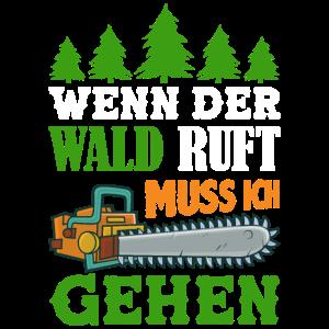 Waldarbeiter T-Shirt Geschenk Forstwirt