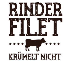 RINDER FILET KRÜMELT NICHT