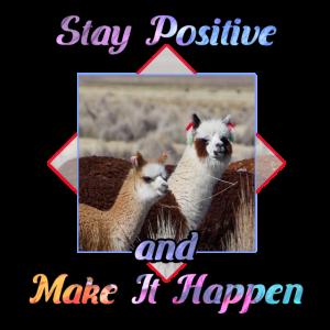 Nettes Lama-Liebhaber-Zitat-Geschenk - bleiben Sie positiv
