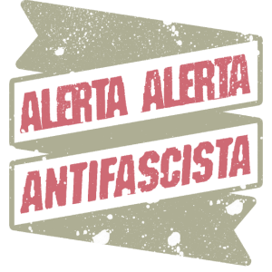 alerta alerta antifascista antifaschist