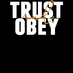 Vertrauen und Gehorsam