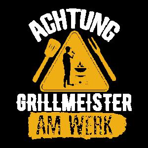 Grill BBQ Grillen Achtung Grillmeister am Werk