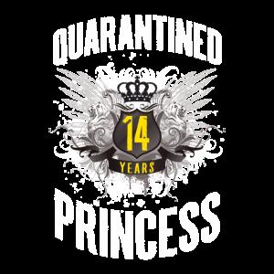 Geburtstag 14 Jahre altes Geschenk - Quarantäne Prinzessin