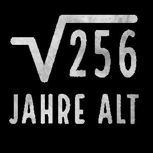 Wurzel 256 Jahre alt Geburtstagsshirt