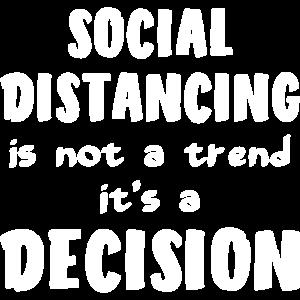 SOCIAL DISTANCING Trend Entscheidung Geschenk