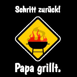 Grillen Schritt Zurück Papa Grillt