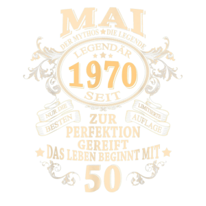 50 Geburtstag 50 Jahre Jahrgang 1970 Mai Beste Leg