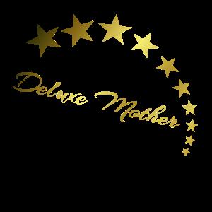 Premium Luxus Sterne für eine Deluxe Mother