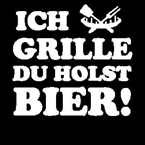 Ich grille, du holst Bier, BBQ, Grillspruch