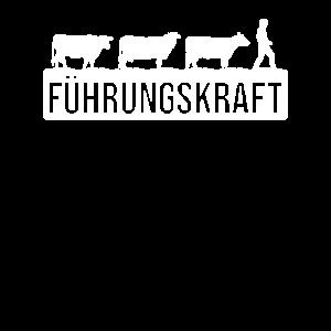 Kühe Spruch Landwirte Bauern als Führungskraft