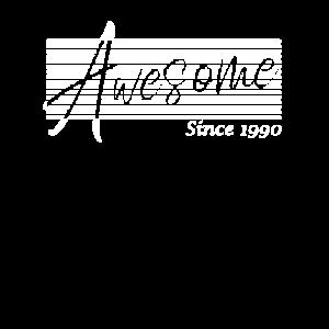 30 Geburtstag Awesome Since 1990