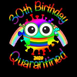 30. Geburtstag 2020 unter Quarantäne gestellt