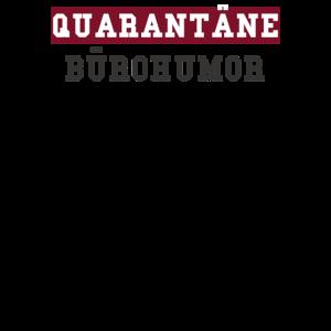 BÜROHUMOR Quarantäne Homeoffice Home office