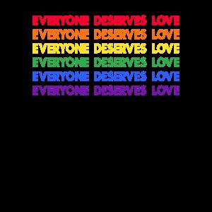 Everyone Deserves Love - Gay Pride Homosexuell