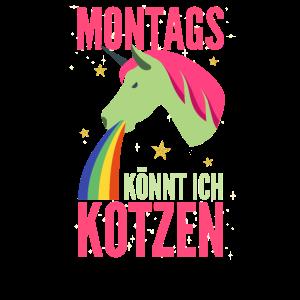 Einhorn Glitzer - Montags könnt ich kotzen