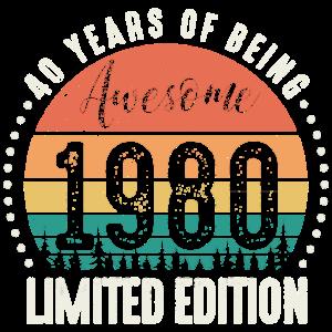 Awesome 1980 40. Geburtstag Vierzig Jahre Geschenk