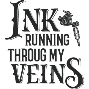 Ink Running Through My Veins