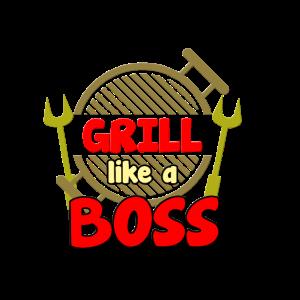 Grill like a Boss
