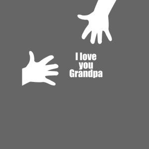 Ich liebe dich Opa - Vatertagsgeschenk