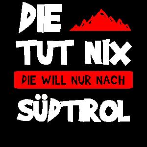 Südtirolerin Südtiroler Südtirol Geschenk