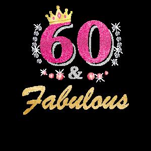60 und fabelhaft 60 Jahre alt B-Tag 60. Geburtstag Que