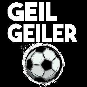 Geil Geiler Fussball