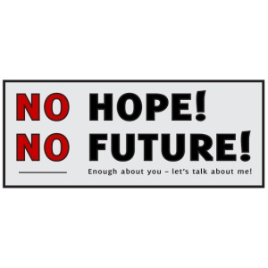 No Hope No Future