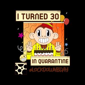 30. Geburtstag Quarantäne Design / cooles Geschenk