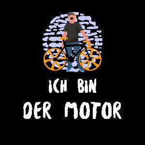 Ich bin der Motor - Lustiger Fahrrad Spruch