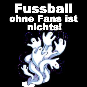 Fussball ohne Fans ist nichts!