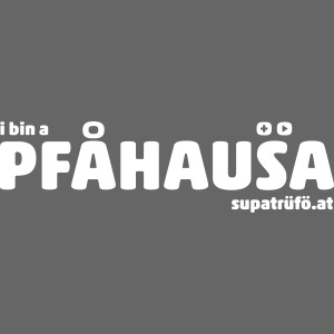 supatrüfö PFAUHAUSA