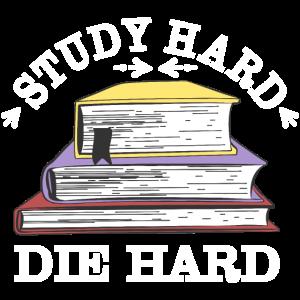 Study hard die hard