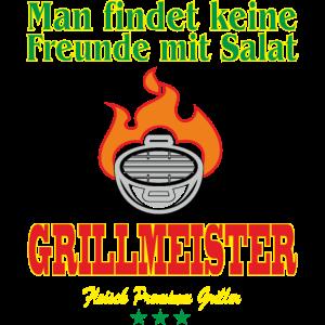 Man findet keine Freunde mit Salat, Grillmeister