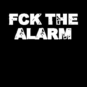 FUCK, THE, ALARM, MORNING, MEME, FUNNY, FUN, LOL,