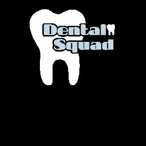 Dental Squad Zahnarzt Medizinisches Geschenk