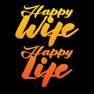 Happy Wife Happy Life Funshirt